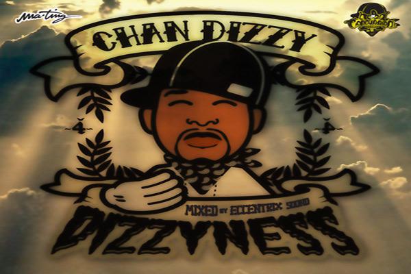 DOWNLOAD Dizzyness CHAN DIZZY MIXTAPE