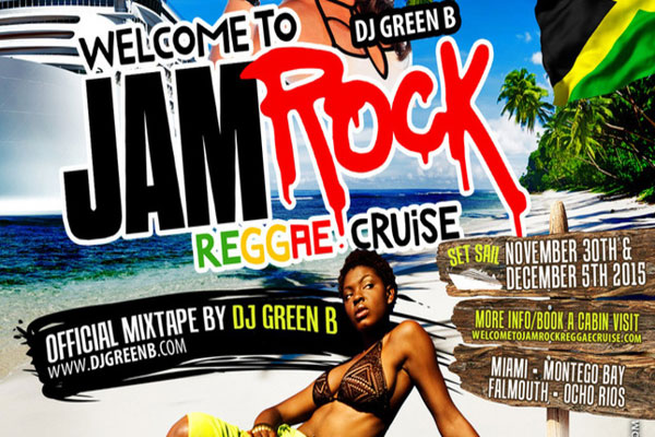 Dj Green B Welcome To Jamrock Reggae Cruise Mix