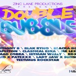 Double-Bubble-Riddim-zinc lane productions jan 2013