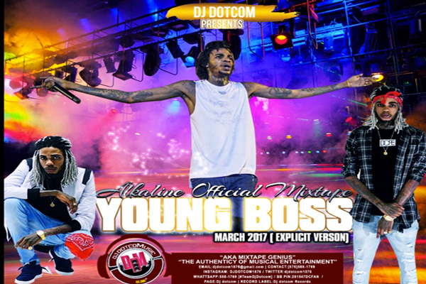 <strong>Download Dj DotCom &#8211; Alkaline Young Boss &#8211; Official Dancehall Mixtape 2017</strong>