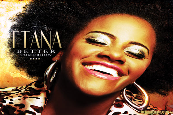 ETANA NEW ALBUM BETTER TOMORROW OUT FEB 26 ON VP RECORDS