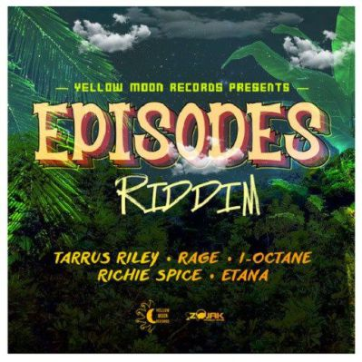 <strong>Listen To Episodes Riddim Mix Tarrus Riley, Richie Spice, Etana, I-Octane [Jamaican Reggae Music 2018]</strong>
