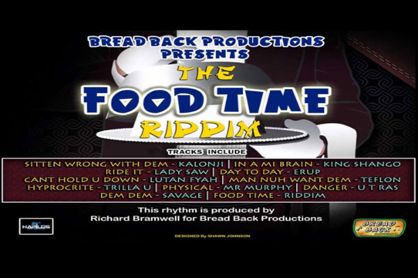 Food Time Riddim Bread Back Productions