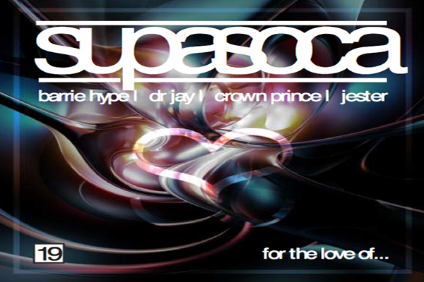 FOR THE LOVE OF-SUPA SOCA 19 201 3MIXTAPE DJBARRI HYPE CROWN PRINCE DR JAY JESTER