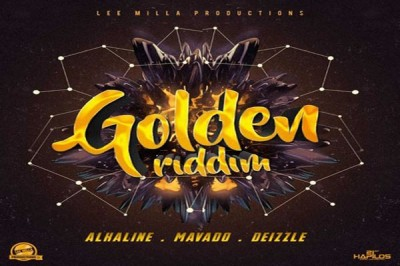 <strong>Listen To Golden Riddim Mix Alkaline Mavado Lee Milla Productions</strong>