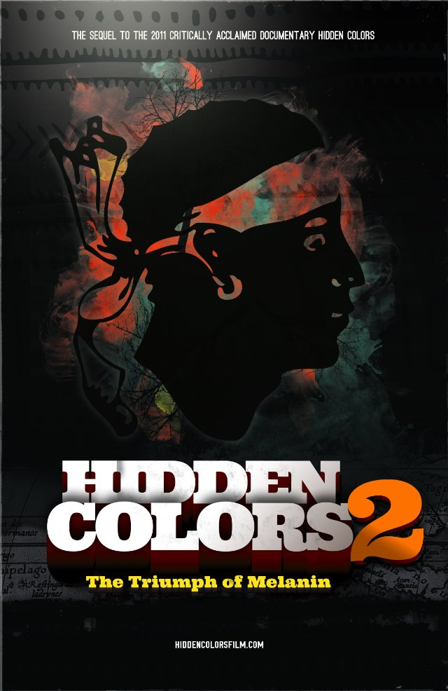 HIDDEN COLORS 2 : THE TRIUMPH OF MELANIN