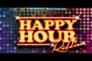 Happy-Hour-Riddim-Chimney-Records sept 2014
