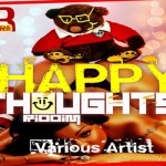 Happy Thoughts Riddim SoUnique records download