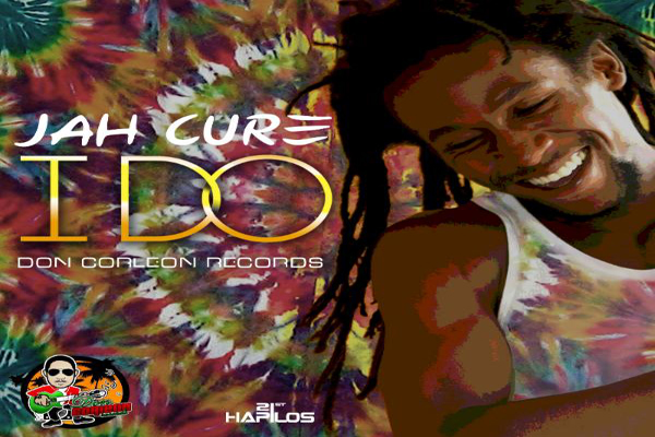 JAH CURE NEW REGGAE SINGLE- I DO – JAN 2013 DON CORLEON RECORDS