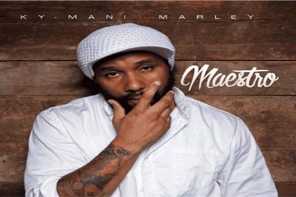 KY-MANI MARLEY MAESTRO ALBUM REVIEWS JUNE 2015