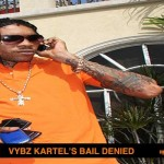 LATEST NEWS ON VYBZ KARTEL BAIL DENIED FEB 15 2013