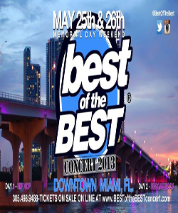 BEST OF THE BEST CONCERT 2013 LINE UP MAY 25 & 26 MIAMI