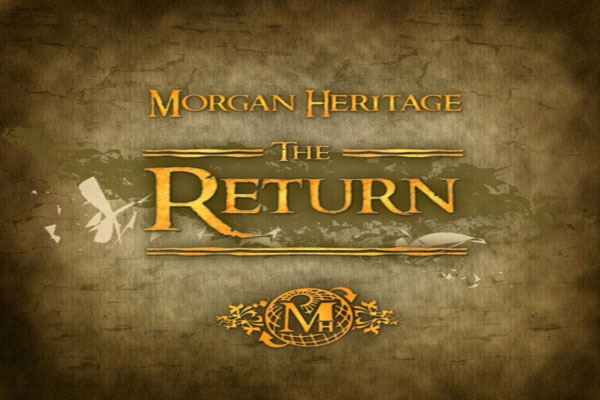 Morgan Heritage Bands Together For The Return
