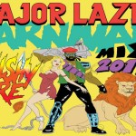 Major Lazer Carnival mix 2012 walshyfire