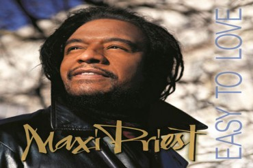 MAXI PRIEST NEW ALBUM – EASY TO LOVE & SUMMER & FALL TOUR DATES 2014