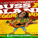 MixtapeYARDY Buss A Blank Vol 4 download august 2012