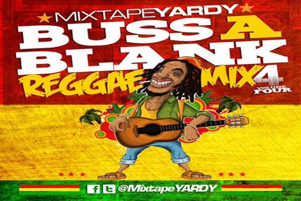 MixtapeYARDY Buss A Blank Vol 4 Reggae Mix download august 2012