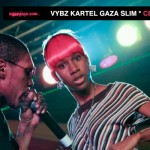NEW VYBZ KARTEL GAZA SLIM SINGLE-CELEBRATE-OCT 2012