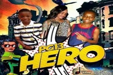 PG13 LIL ADDI LIL VYBZ – HERO – FLAMMABLE RIDDIM – SHORT BOSS MUZIK – SEPT 2014