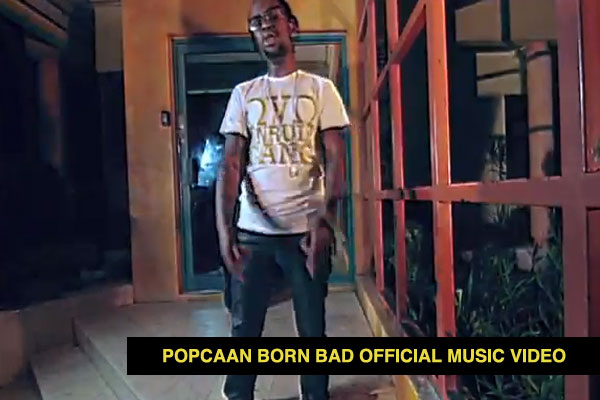 POPCAAN BORN BAD OFFICIAL MUSIC VIDEO -MARCH 2014