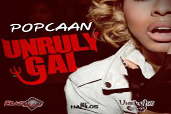 POPCAAN NEW SINGLE UNRULY GAL – BLACK STREET MUSIC – MARCH 2013
