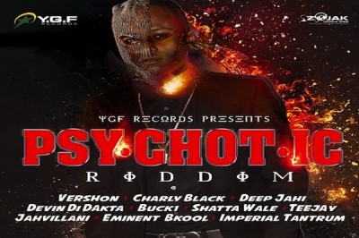 <strong>Listen To Psychotic Riddim Mix YGF Records &#038; Atchyah Entertainment [Jamaican Dancehall Music]</strong>