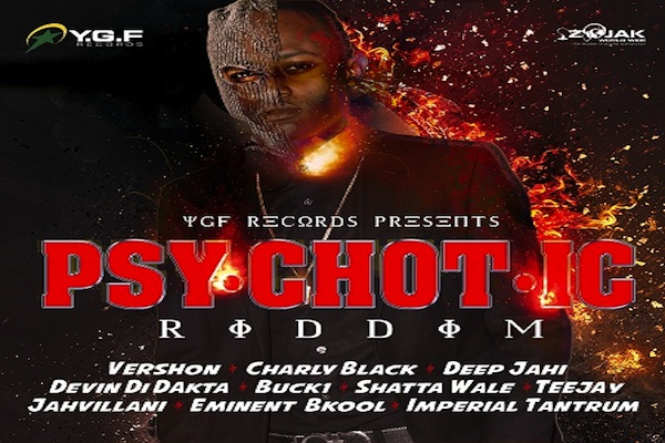 Psychotic-Riddim-mix-downloadjamaican danchall music 2017