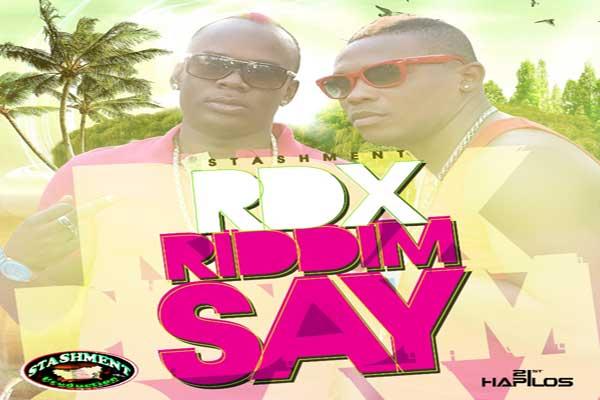 RDX RIDDIM SAY STASHMENT PRODUCTION