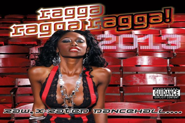<strong>Best Dancehall Anthems In Ragga Ragga Ragga 2013 &#8211; Greensleeves Records</strong>