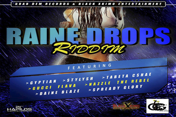 Raine-Drops-Riddim-reggae-dancehall-music-february-2017