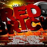Red Brick Riddim-KANAMBO MUSIC JAN 2013