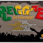 Reggae in Motion Riddim-Music Mecka-jan 2013
