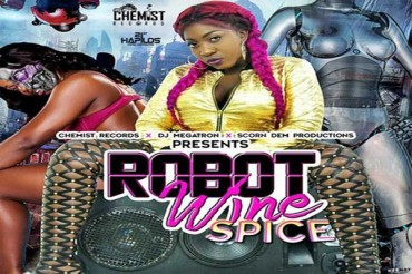 <strong>Listen To Spice New Dancehall Hit Single Robot Wine Chemist Records</strong>
