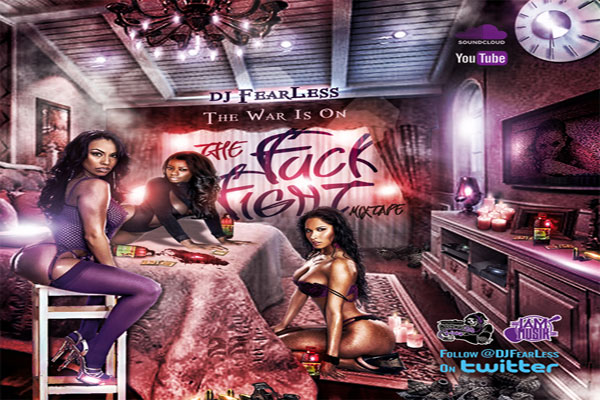 STREAM OR DOWNLOAD DJ FEARLESS – THE FUCK FIGHT – DANCEHALL MIXTAPE -FEB 2014