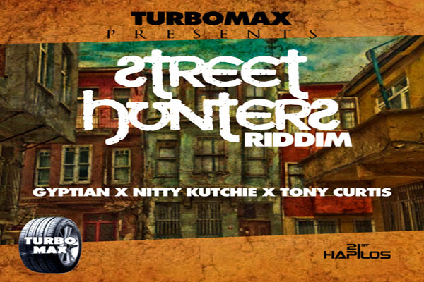 STREET HUNTERS RIDDIM TURBO MAX PRODUCTIONS