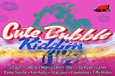 <strong>Stream Cute Bubble Riddim Featuring Some Of The Best Female Artists In Dancehall Music – Misik Muzik</strong>