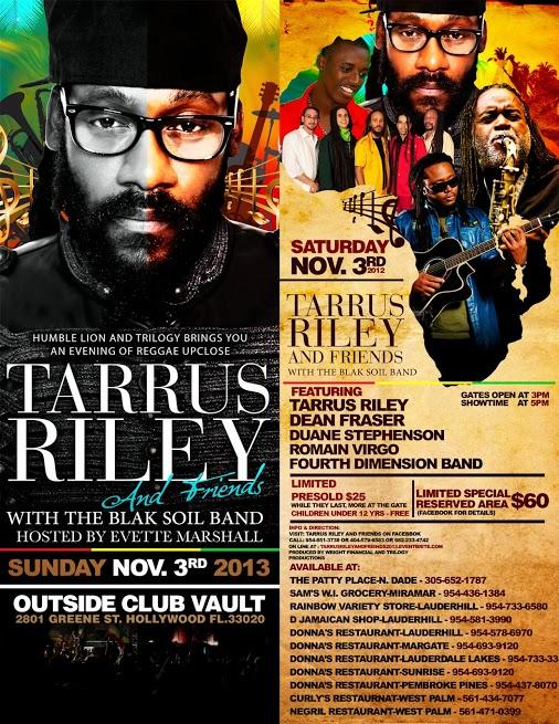 TARRUS RILEY & FRIENDS LIVE IN CONCERT SOUTH FLORIDA NOV 3 2013 CLUB VAULT