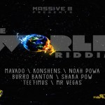 The World Riddim MASSIVE B APRIL 2013