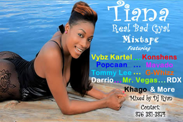 Download Tiana – Real Bad Gyal Mixtape – August 2012