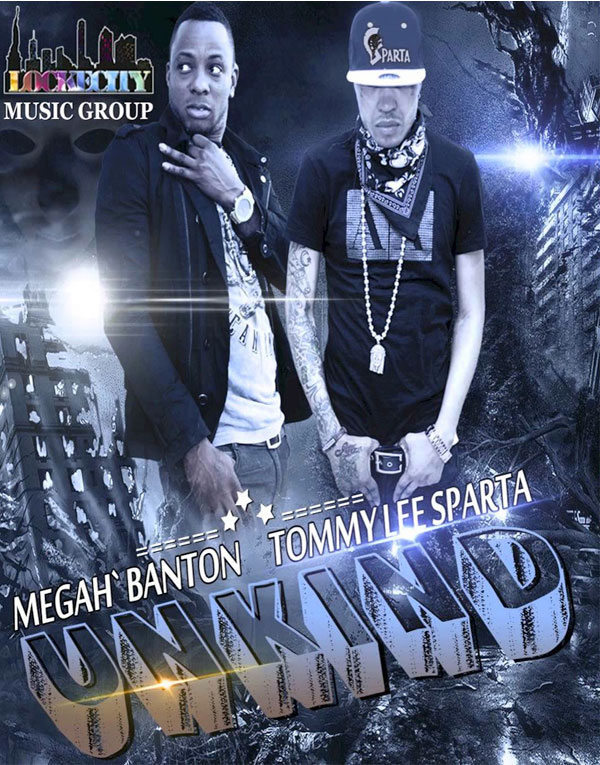 <strong>Tommy Lee Sparta New Single With Megah Banton &#8211; Unkind &#8211; October 2013</strong>
