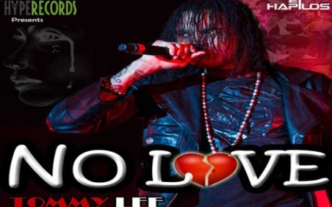 Tommy Lee Sparta No love full song Hype records feb 2013