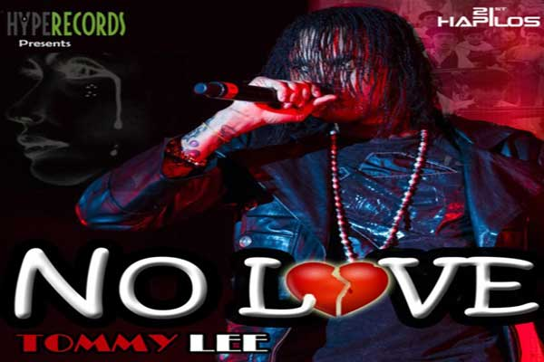 TOMMY LEE SPARTA NEW SINGLE- NO LOVE – HYPE RECORDS – FEB 2013