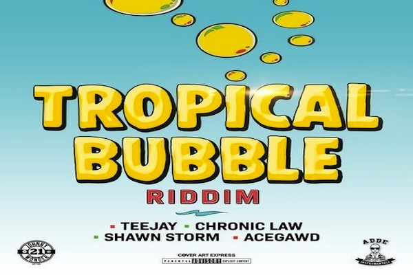"""Listen To """"Tropical Bubble Riddim"""" Mix Shawn Storm Acegawd"""