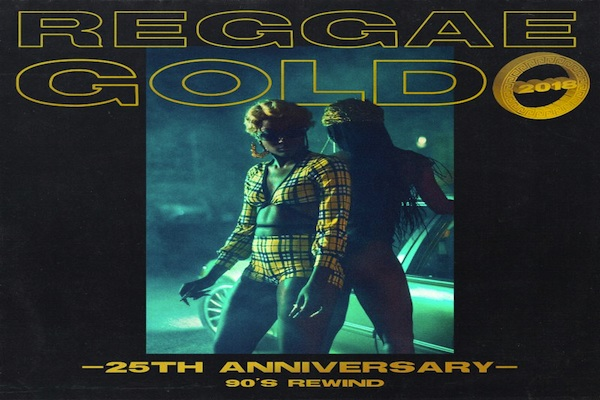 Reggae Gold 2018 Compilation 25th Anniversary Out July 27th VP