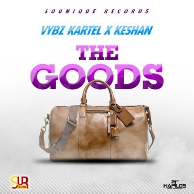 VYBZ KARTEL FEAT KESHAN – THE GOODS – S0UNIQUE RECORDS – JAN 2015
