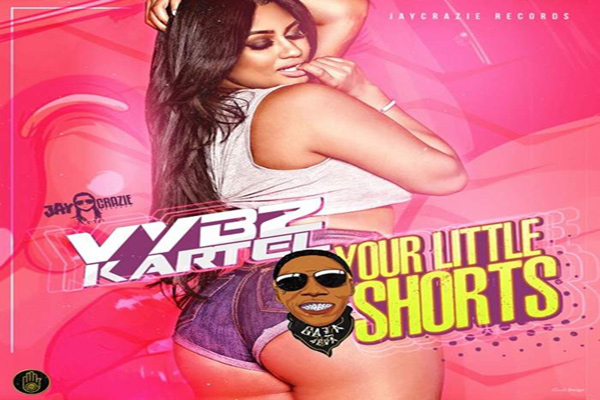 VYBZ-KARTEL-YOUR-LITTLE-SHORTS-new-dancehall song