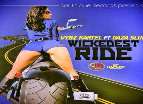 VYBZ KARTEL FT GAZA SLIM WICKEDEST RIDE SOUNIQUE RECORDS JAN 2014