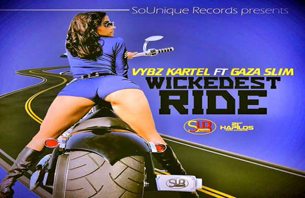 <strong>Listen To Vybz Kartel Featuring Gaza Slim – Wickedest Ride &#8211; So Unique Records &#8211; Jan 2014</strong>