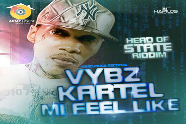 <strong>Vybz Kartel aka Addi Innocent &#8211; Mi Feel Like &#8211; Armz House Records &#8211; Sept 2014</strong>