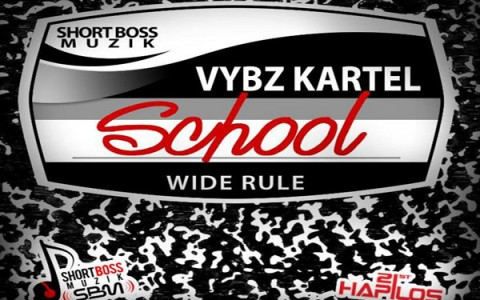 VYBZ KARTEL NEW SINGLE SCHOOL AUGUST 2013